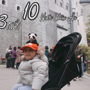 Cùng nhóc 3 tuổi đi tham quan 10 nước châu âu | Lăng kính Flycam 's dTien87